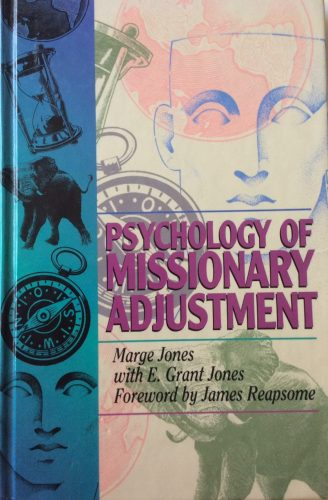 Psychology of Missionary Adjustment Review - a life worthy