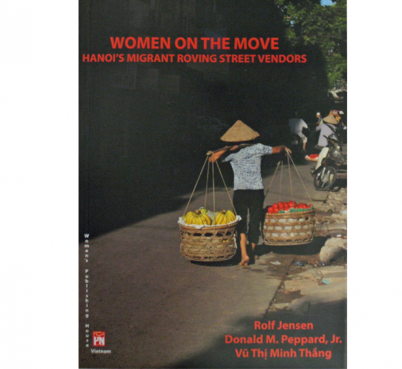 Women on the Move: Hanoi's Migrant Roving Street Vendors